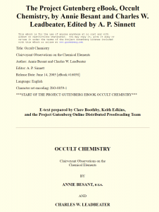 Occult Chemistry: Clairvoyant Observations on the Chemical Elements by Annie Besant et al. URL