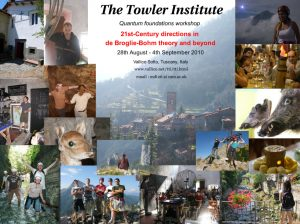 The Towler Institute 21st Century directions in de Broglie-Bohm theory and beyond