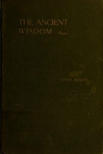 The ancient wisdom; an outline of theosophical teachings PDF