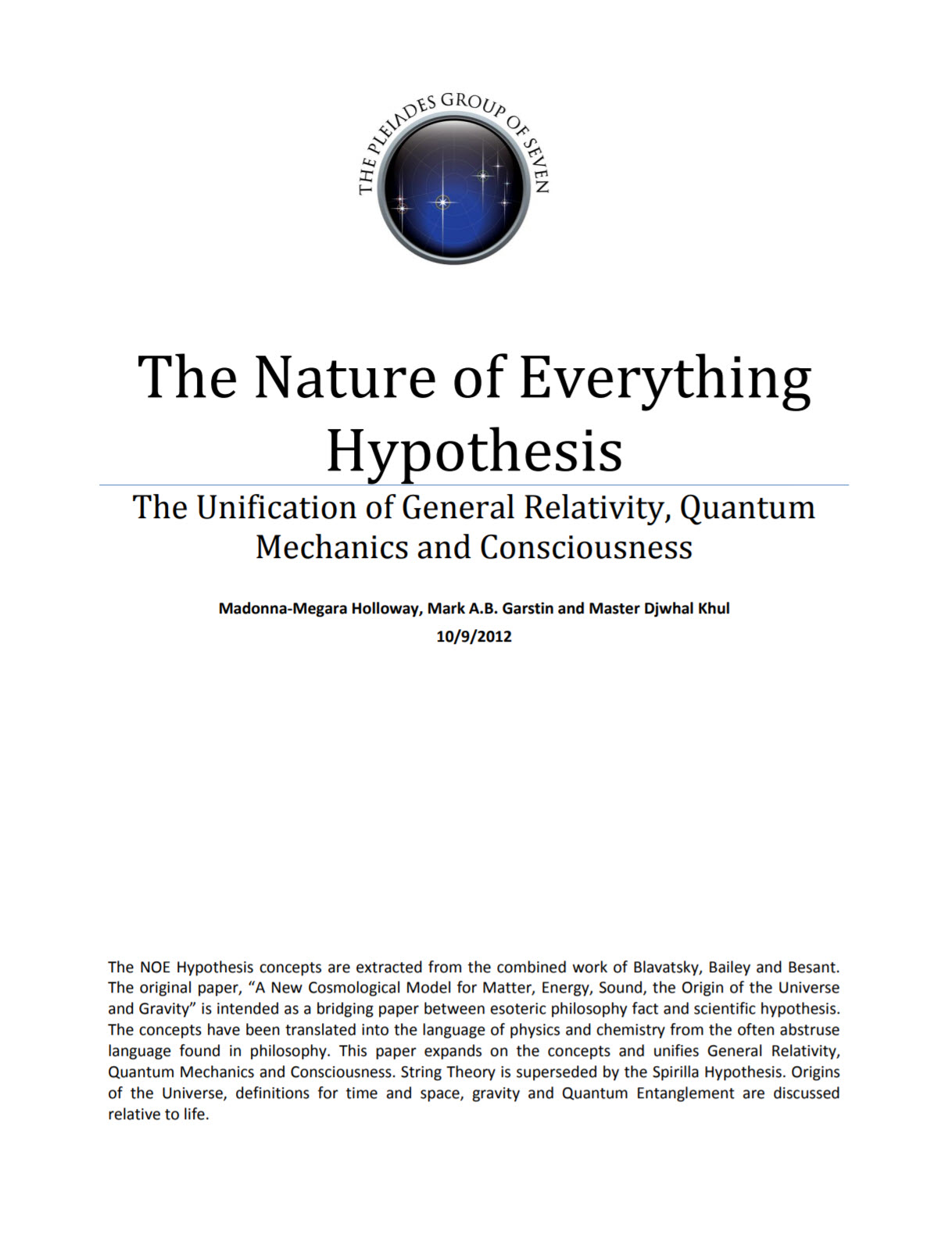 The Nature of Everything Hypothesis - 2012
